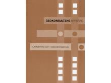 Geokonsultens uppdrag. Omfattning och redovisningsnivå
