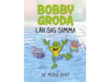 Bobby Groda lär sig simma, skriven av Mona Bhat
