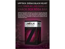 ZOÉGAs BLACK VELVET