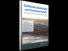Gebäudeschadstoffe und Innenraumluft, Band 10 (3D/tif)