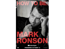 HOW TO BE: MARK RONSON