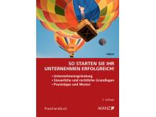 """Neu bei MANZ: Handbuch """"So starten Sie Ihr Unternehmen erfolgreich!"""""""