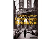 anders Giæver: Første stopp Brooklyn