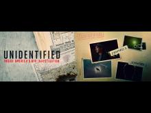 UNIDENTIFIED: INSIDE AMERICA'S UFO INVESTIGATION_HISTORY