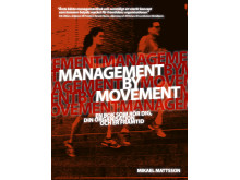 Management by movement