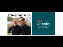 Entreprenörsdriv LinkedInpodden.jpg