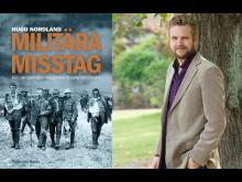 Militära misstag & Hugo Nordland