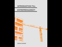 Ny bok om entreprenadrättens grunder - en introduktion