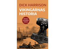 Vikingarnas historia av Dick Harrison
