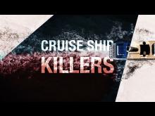 Cruise Ship Killers_Crime+Investigation