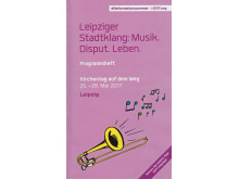 Titelbild Leipziger Stadtklang: Musik. Disput. Leben
