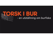 Torsk i bur - en utställning om burfiske