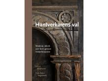 Framsida, Hantverkarens val: material, teknik och form genom möbelhistorien.
