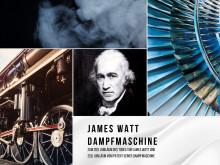 200. Jubiläum des Todes von James Watt und das 250. Jubiläum vom Patent seiner Dampfmaschine