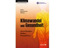 Hutter/Moshammer/Wallner: Klimawandel und Gesundheit