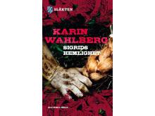 Del 2: Sigrids hemlighet av Karin Wahlberg