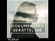 Dokumentära berättelser-Podplay.jpg