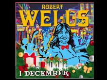 "Robert Wells ""I december"""