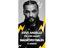 Steve Angello is confirmed for Malmöfestivalen in Sweden.
