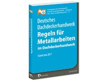 Regeln für Metallarbeiten im Dachdeckerhandwerk (3D/tif)