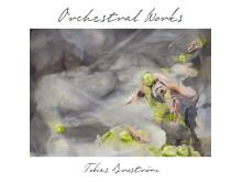 Tobias Broström - Orchestral Works