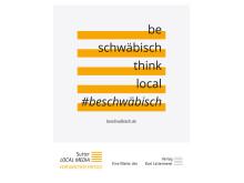 """""""Be schwäbisch, think local!"""" – Sutter LOCAL MEDIA startet Marken-Kampagne in Stuttgart"""