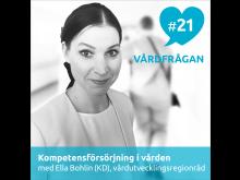 Ella Bohlin (KD), vårdutvecklingsregionråd i Region Stockholm, medverkar i podden Vårdfrågan.