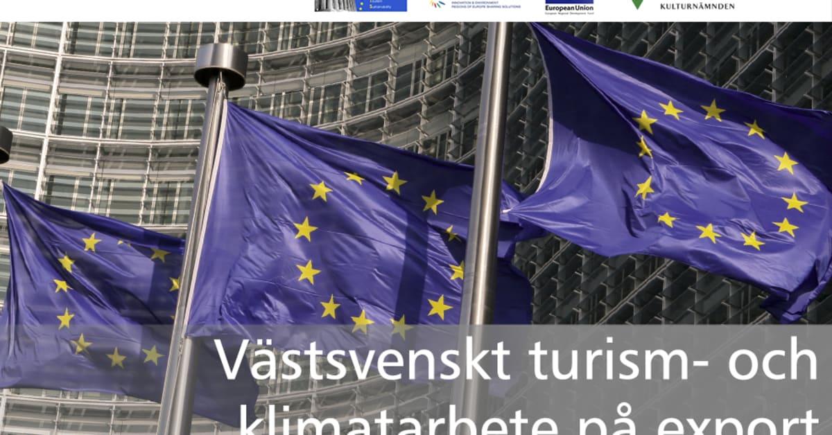 Vastsvenskt Turism Och Klimatarbete Pa Export Vastra Gotalandsregionen Koncernavdelning Kultur