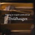 Julekonserter på Troldhaugen