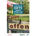 Lebendige Orte - Eine Reise durch Barnim und Uckermark