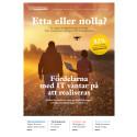 Etta eller nolla - en rapport om  digitaliseringen av Sverige
