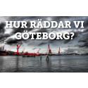Hur räddar vi Göteborg?