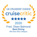 Fred. Olsen Cruise Lines' Balmoral named 'Best for Dining' in Cruise Critic's UK Cruisers' Choice Awards for second year running