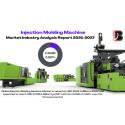 Global Injection Molding Machine Market Insights Report 2021, Trends & Opportunities to 2027