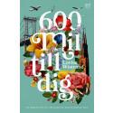 """Feelgoodhistorien bakom vår kommande romance  """"600 mil till dig"""""""