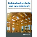 Gebäudeschadstoffe und Innenraumluft, Band 6