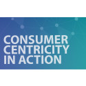 Consumer Centricity in Action