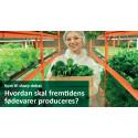 DEBAT: Hvordan skal fremtidens fødevarer produceres?