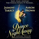 """Proffsdansarna Jasmine Takacs och Aaron Brown kända från Sveriges hetaste dans TV program turnerar Sverige med """"Dance The Night Away"""" Hösten 2019."""