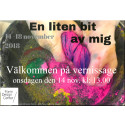 """En liten bit av mig"" - vernissage  på Form/Design Center den 14/11 kl. 13.00"