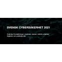 RAPPORT OM SVENSK CYBERSÄKERHET 2021