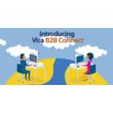Visa lance Visa B2B Connect à travers le monde