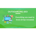 Outsourcing SEO – Everything you need to know [8 quick tips included]