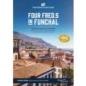 Become part of Fred. Olsen history and celebrate the 'Four Fred.s in Funchal' in Spring 2020!