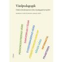 Vårdpedagogik - Vårdens kärnkompetenser från ett pedagogiskt perspektiv