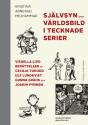 Avhandlingen Självsyn och världsbild i tecknade serier