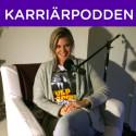 Ulrika Lindvall framtidens ledare i Karriärpodden