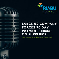 Large US company forces 90 day payment terms on suppliers