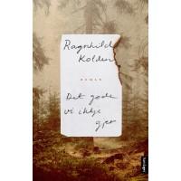 """""""Det gode vi ikkje gjer"""" - ny sterk roman frå Ragnhild Kolden"""