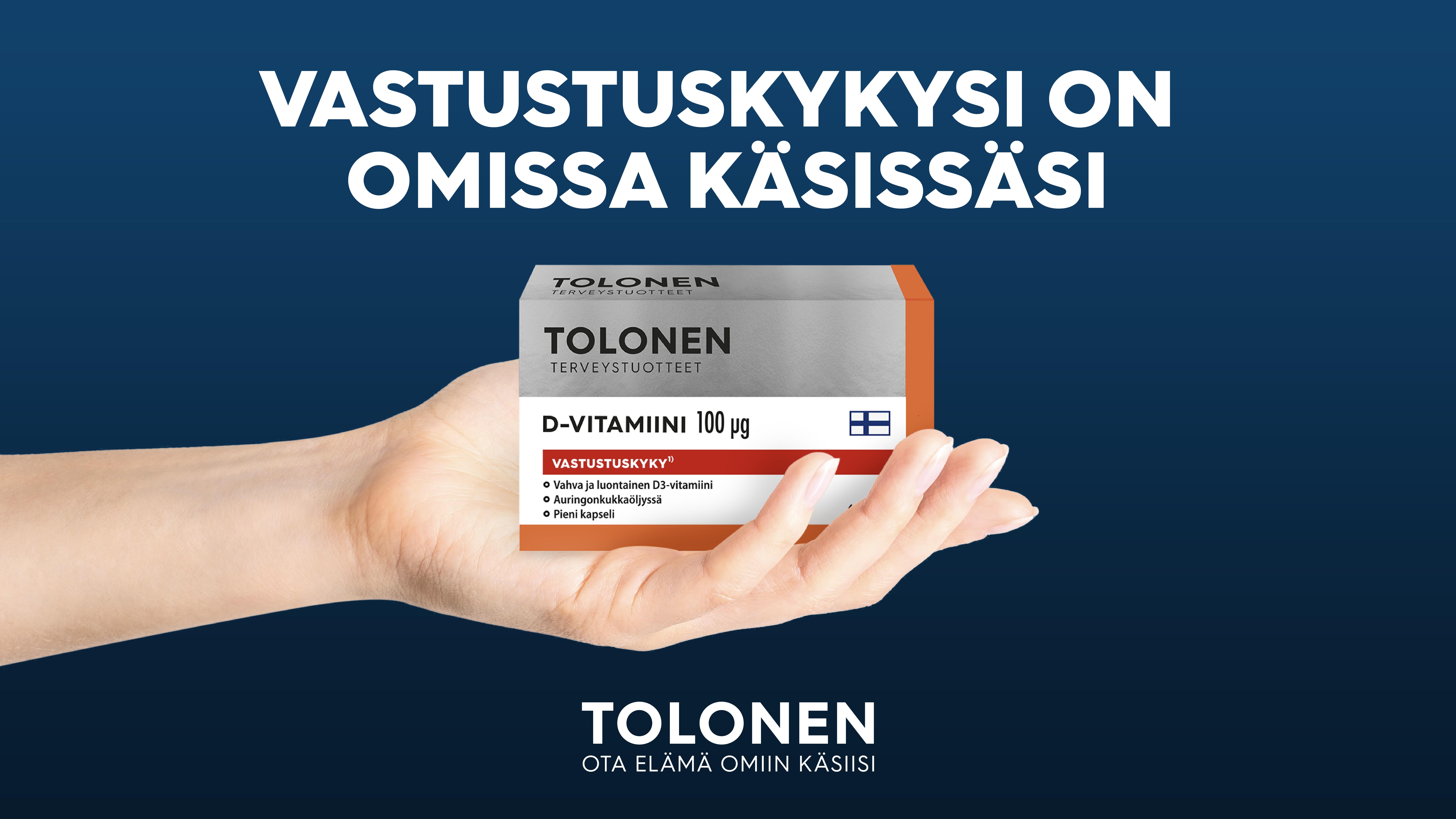 Vahva Tolonen D-vitamiini syksyyn. Vastustuskyky on omissa käsissäsi!
